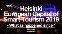 Helsinki European Capital of Smart Tourism 2019. What as happened since?